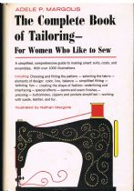 The Complete Book of Tailoring for Women Who Like to Sew Adele P Margolis